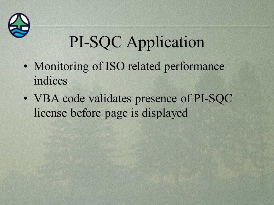 PI-SQC Application Monitoring of ISO related performance indices