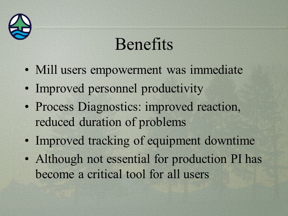 Benefits Mill users empowerment was immediate