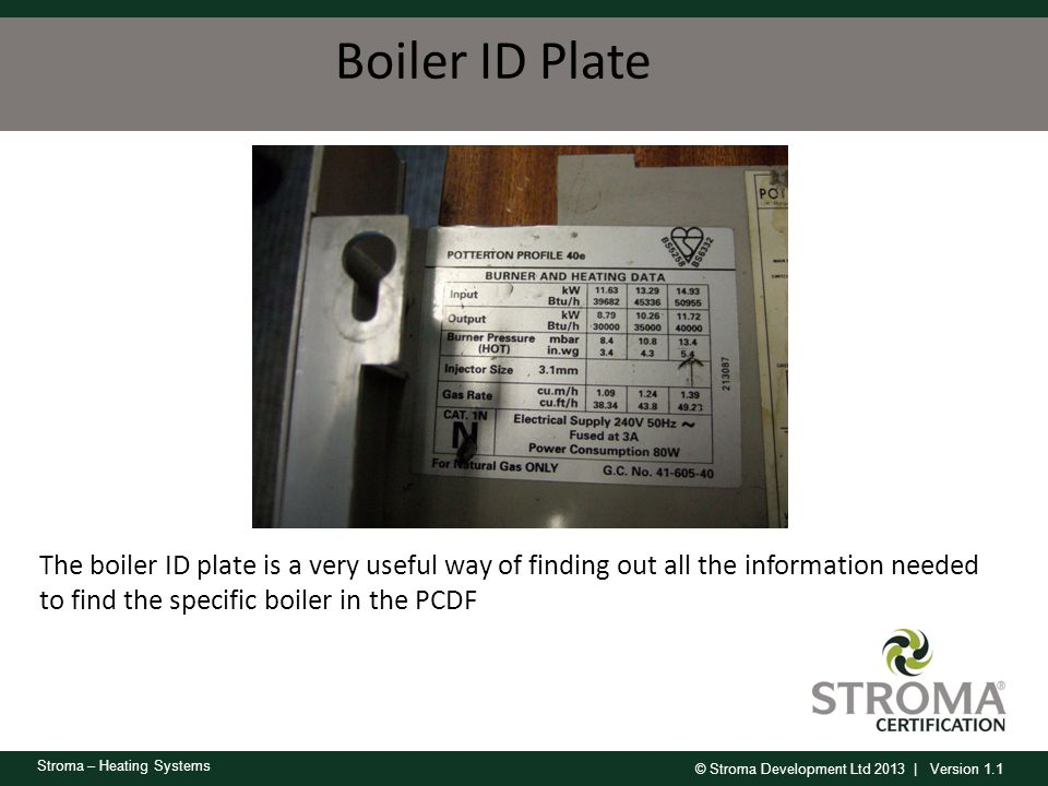 Boiler ID Plate Very useful to get enough detail for SEDBUK search.