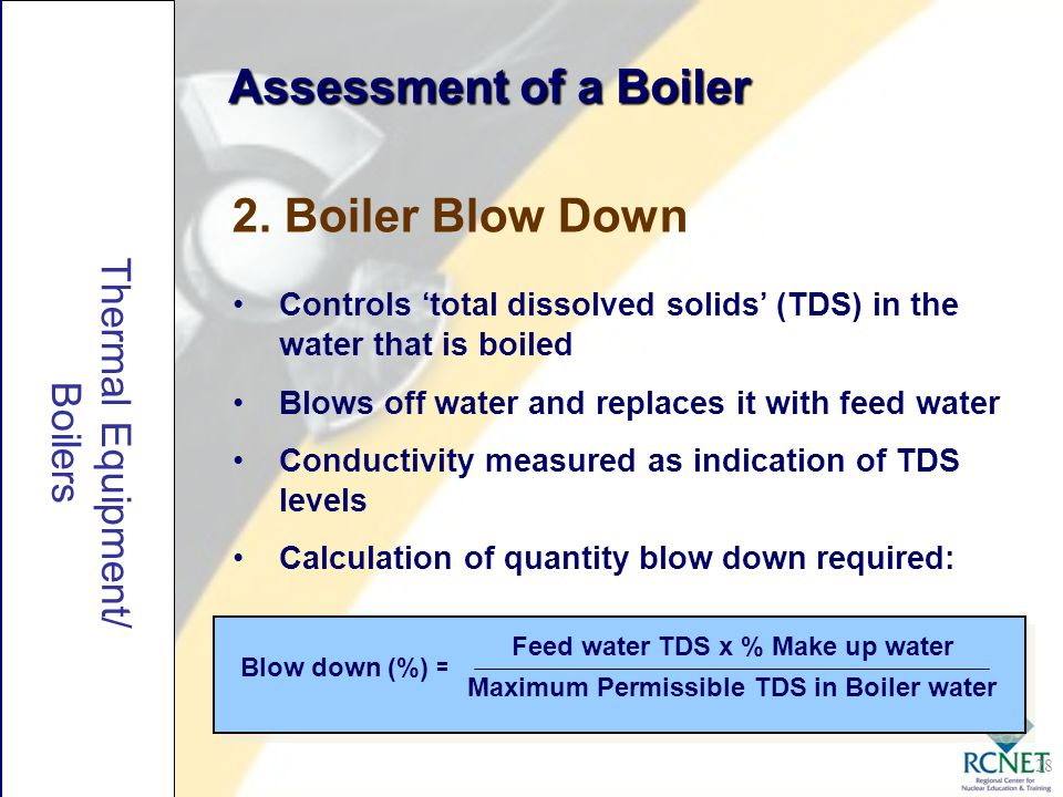 Assessment of a Boiler 2. Boiler Blow Down Thermal Equipment/ Boilers