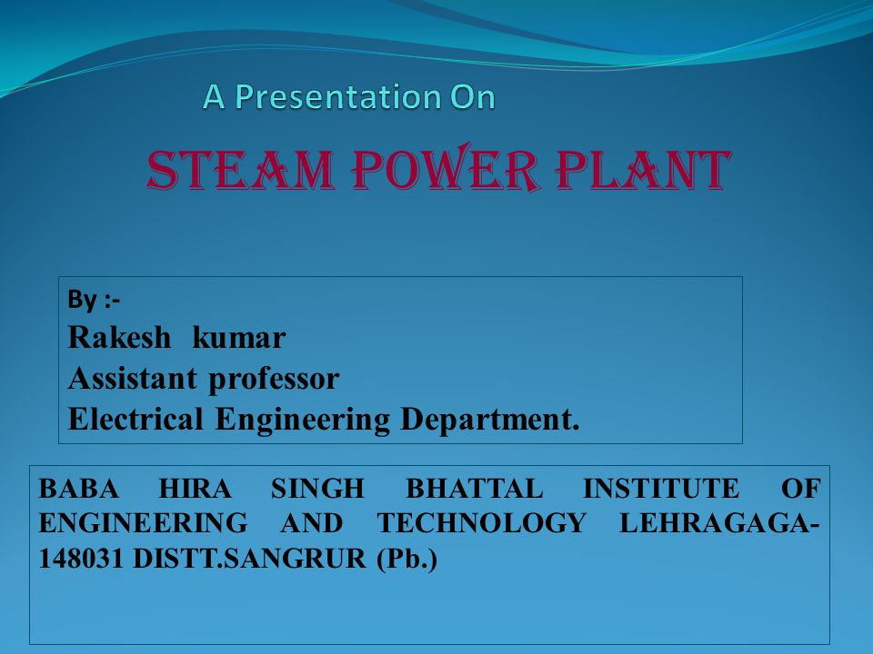 steam power plant A Presentation On Rakesh kumar Assistant professor