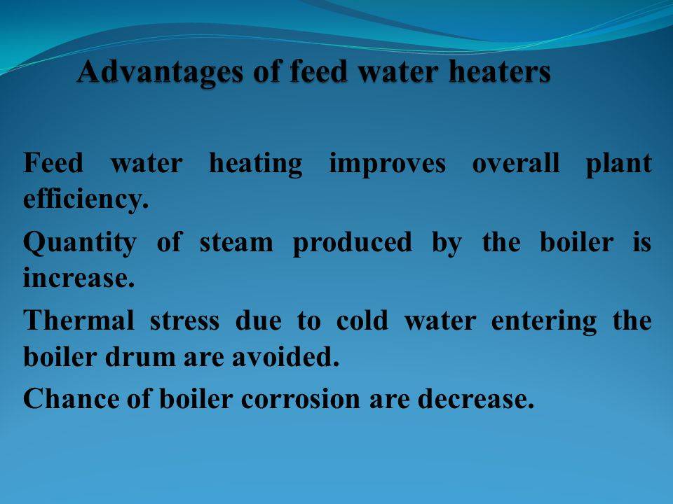 Advantages of feed water heaters