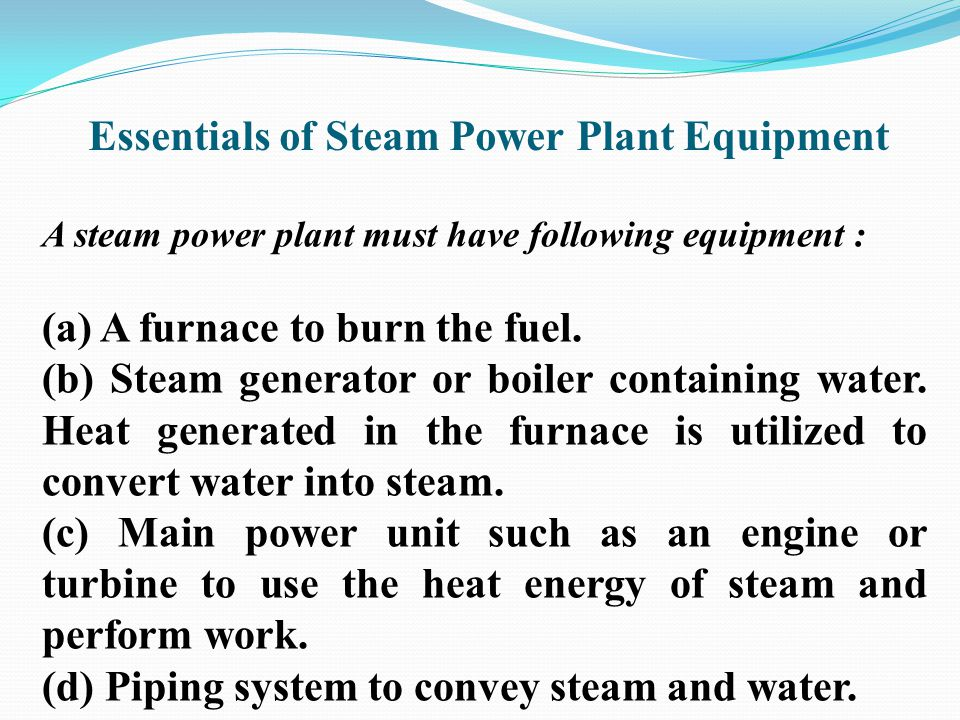 Essentials of Steam Power Plant Equipment