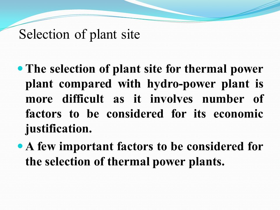 Selection of plant site