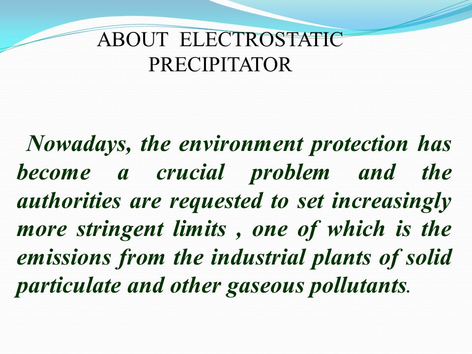 ABOUT ELECTROSTATIC PRECIPITATOR