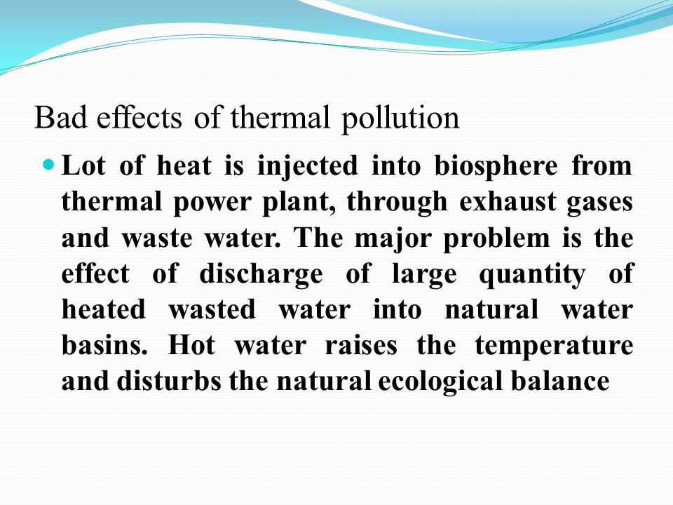 Bad effects of thermal pollution