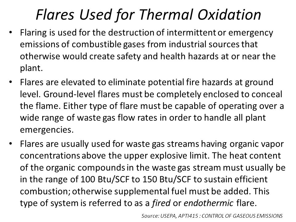 Flares Used for Thermal Oxidation