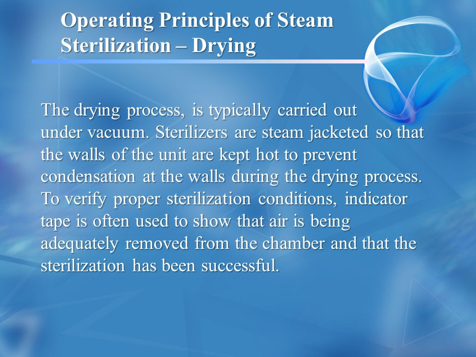 Operating Principles of Steam Sterilization – Drying