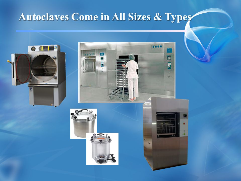Autoclaves Come in All Sizes & Types