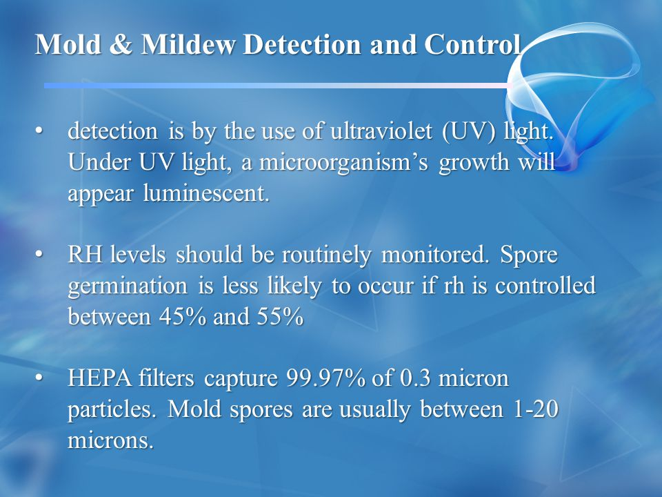 Mold & Mildew Detection and Control
