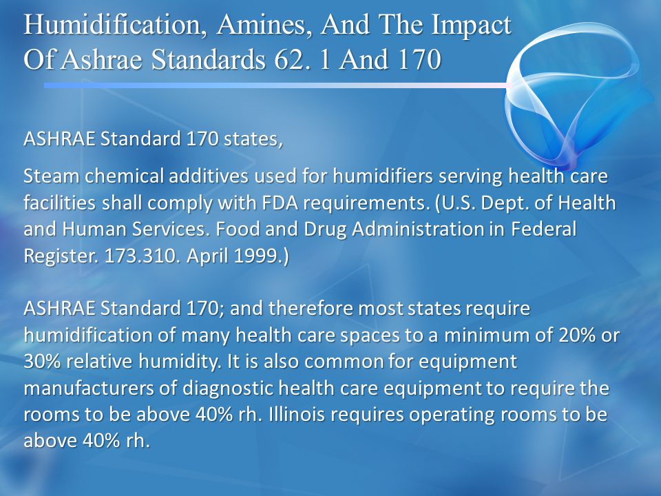 Humidification, Amines, And The Impact Of Ashrae Standards 62