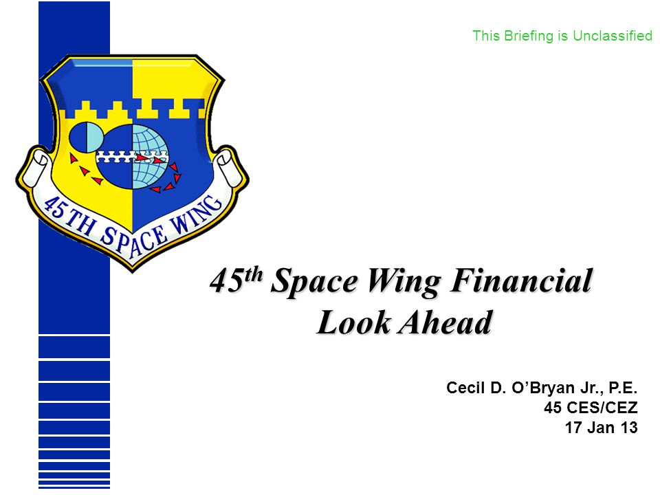 45th Space Wing Financial Look Ahead