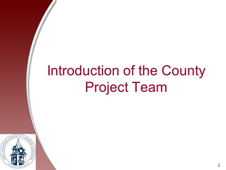 Introduction of the County Project Team