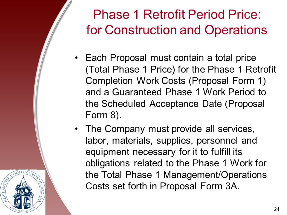 Phase 1 Retrofit Period Price: for Construction and Operations