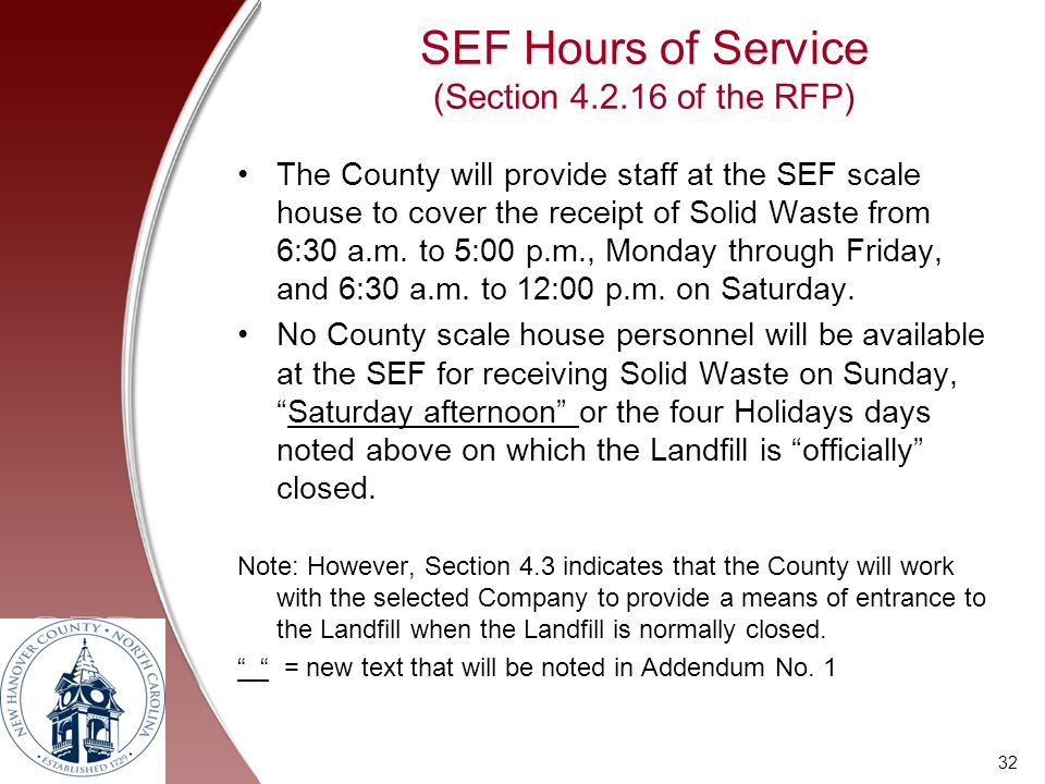 SEF Hours of Service (Section 4.2.16 of the RFP)