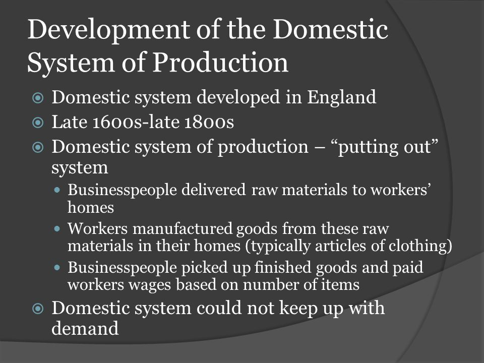 Development of the Domestic System of Production