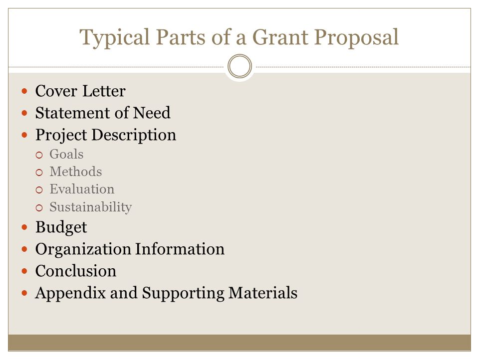 Typical Parts of a Grant Proposal
