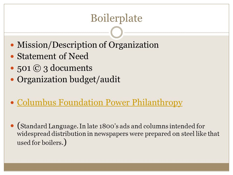 Boilerplate Mission/Description of Organization Statement of Need