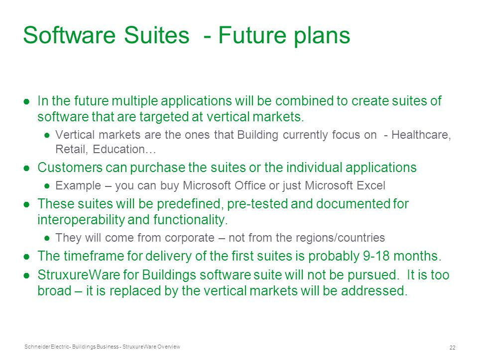 Software Suites - Future plans
