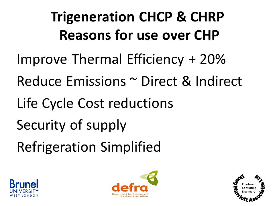 Trigeneration CHCP & CHRP Reasons for use over CHP