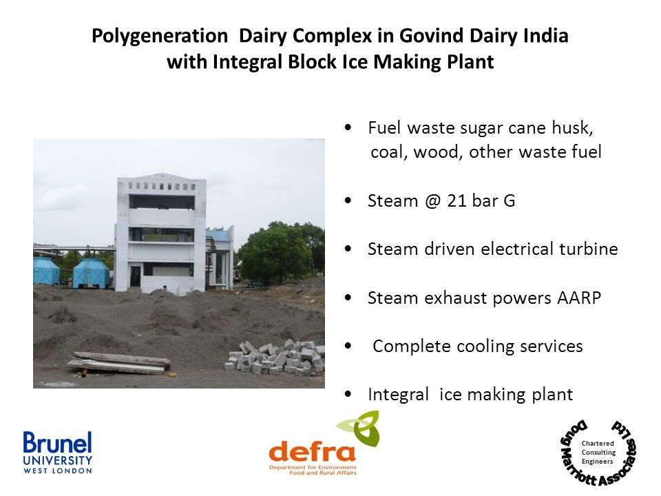 Polygeneration Dairy Complex in Govind Dairy India with Integral Block Ice Making Plant
