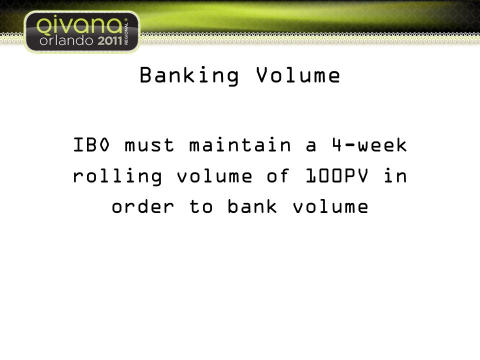 IBO must maintain a 4-week