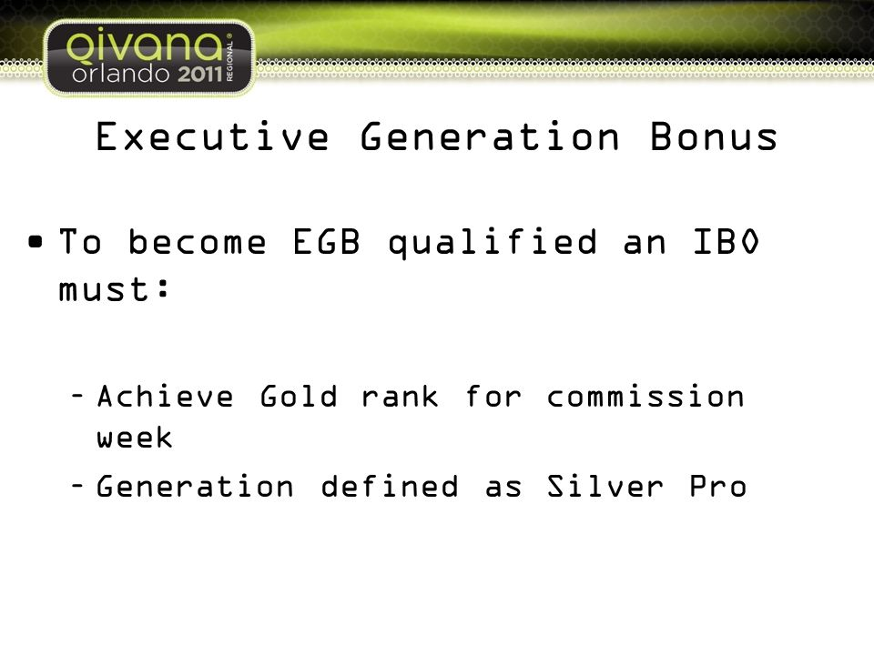 Executive Generation Bonus