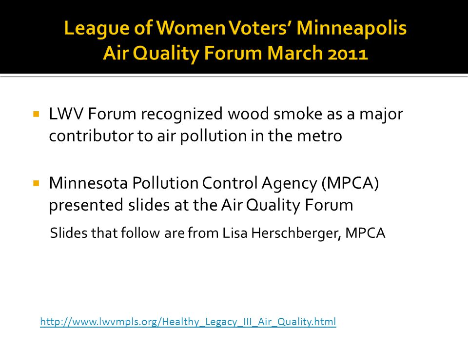 League of Women Voters' Minneapolis Air Quality Forum March 2011