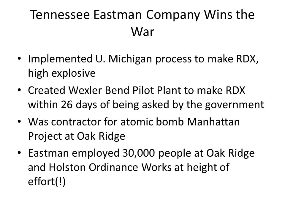 Tennessee Eastman Company Wins the War