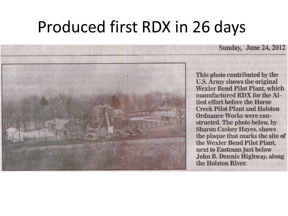 Produced first RDX in 26 days