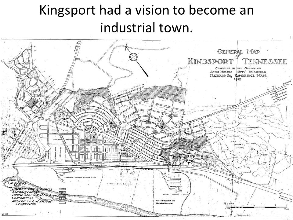 Kingsport had a vision to become an industrial town.