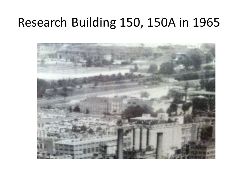 Research Building 150, 150A in 1965