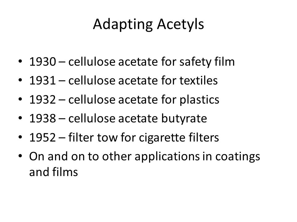 Adapting Acetyls 1930 – cellulose acetate for safety film