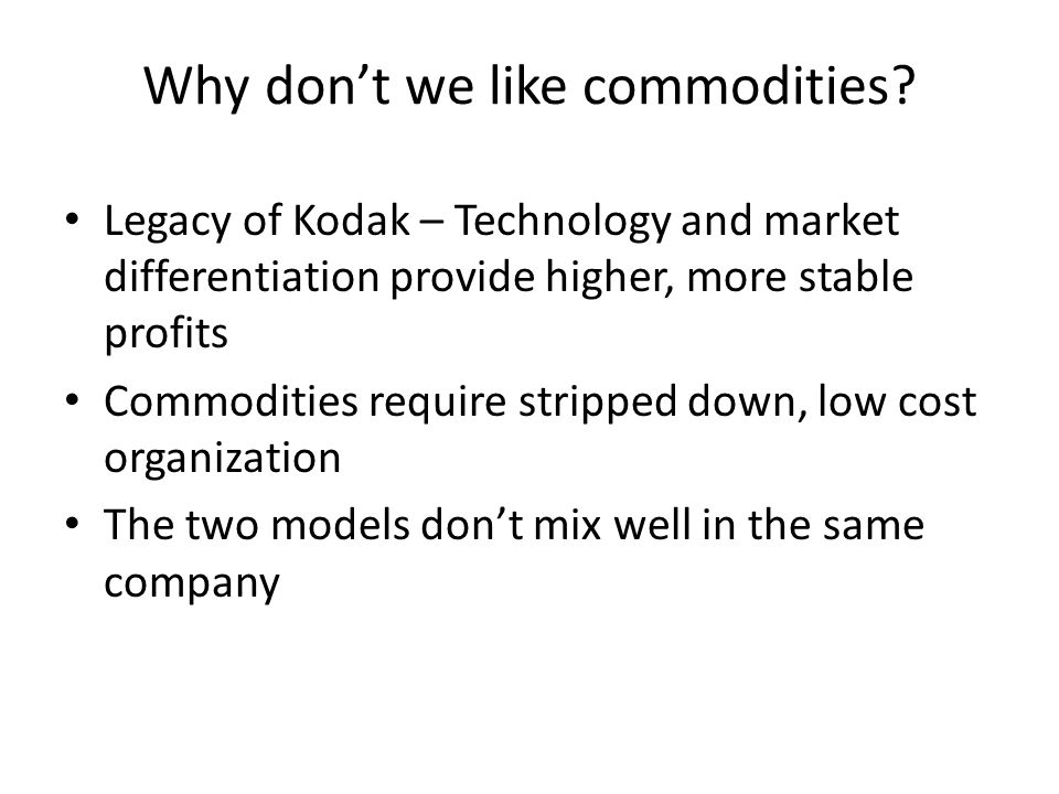 Why don't we like commodities