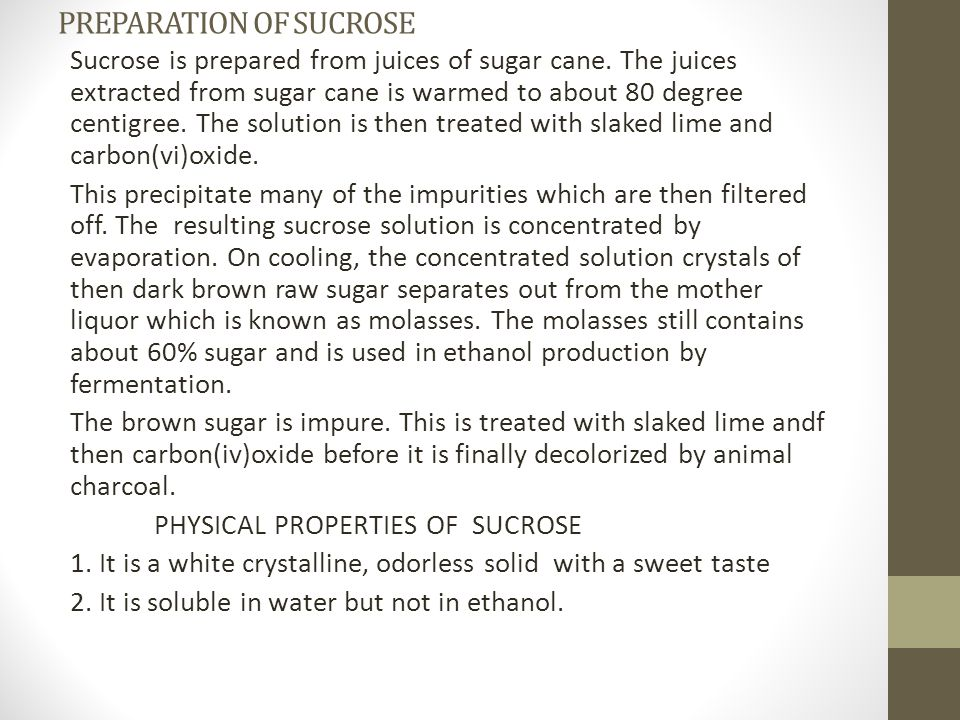 PREPARATION OF SUCROSE