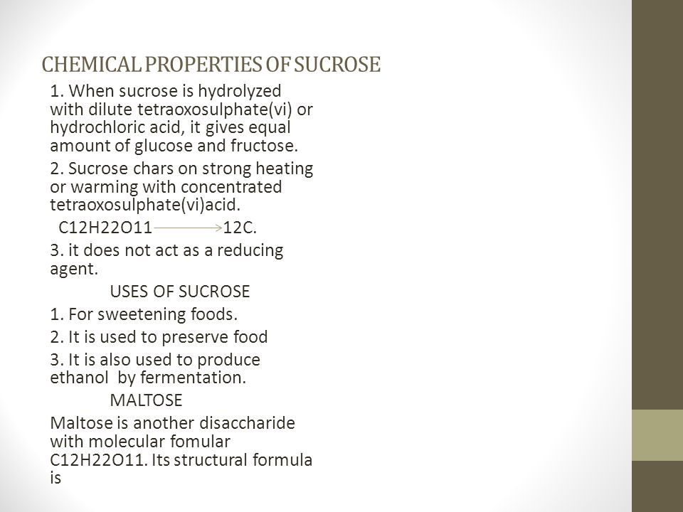 CHEMICAL PROPERTIES OF SUCROSE