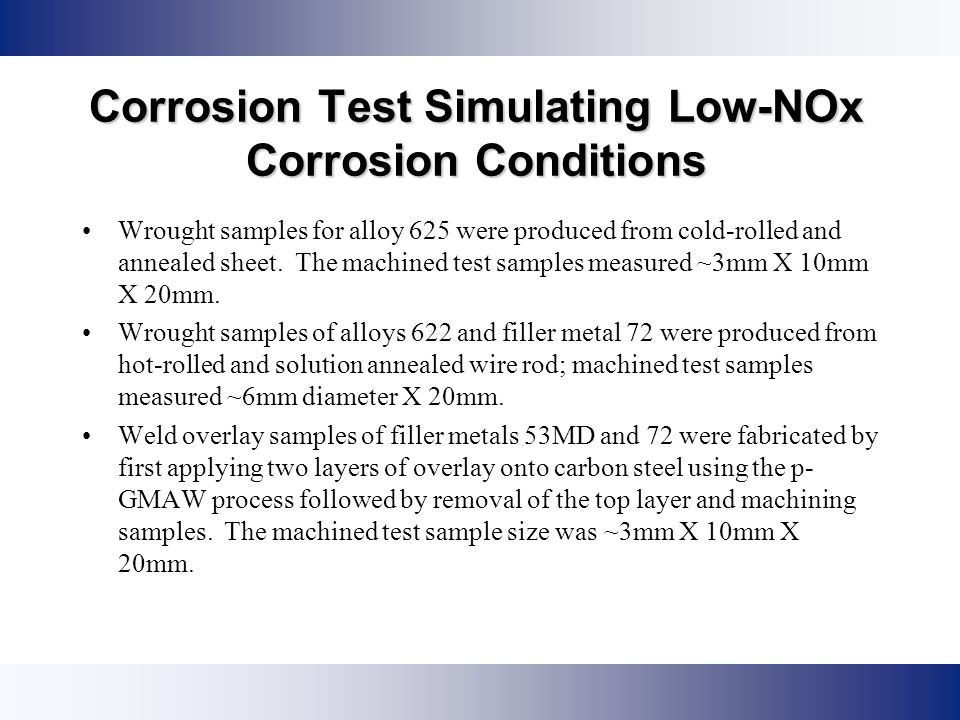 Corrosion Test Simulating Low-NOx Corrosion Conditions