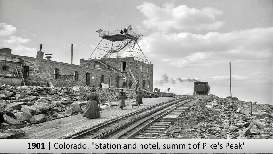 1901 | Colorado. Station and hotel, summit of Pike s Peak