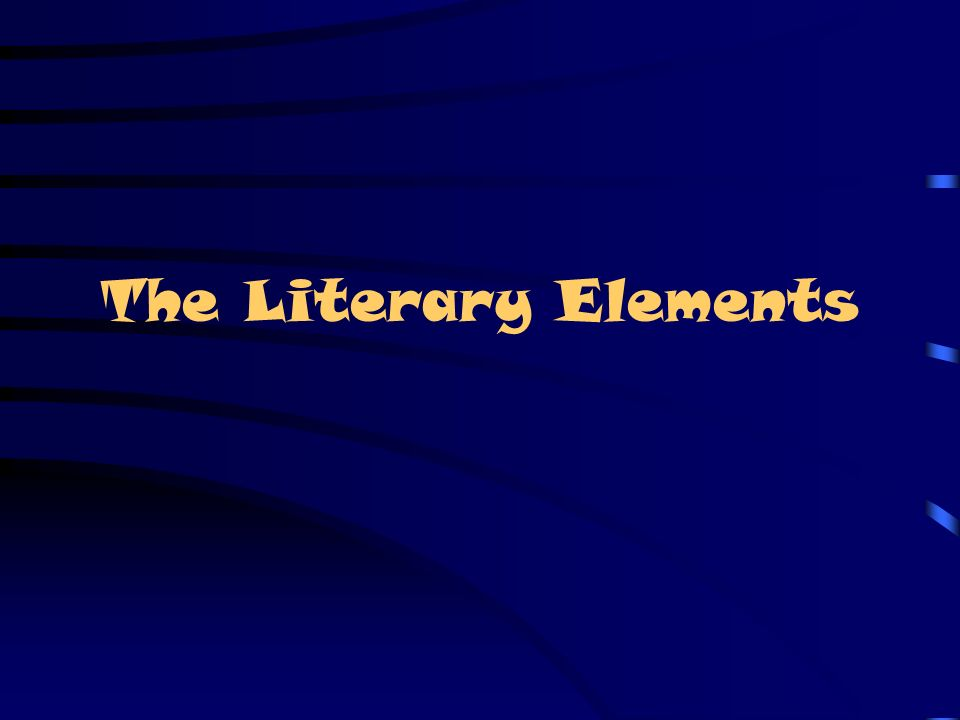 The Literary Elements