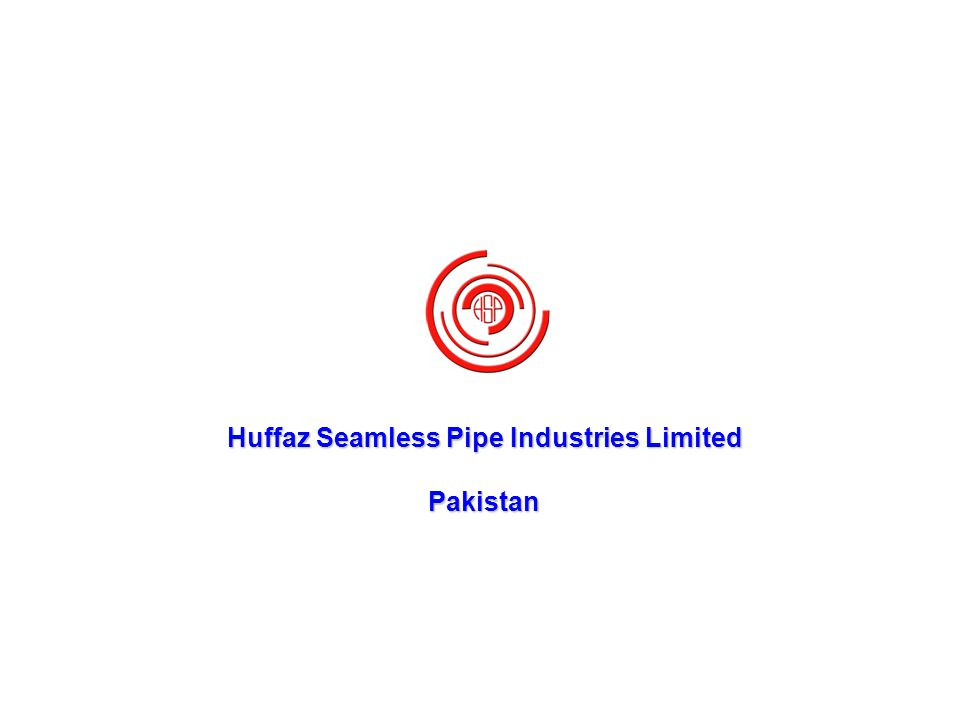 Huffaz Seamless Pipe Industries Limited - ppt video online
