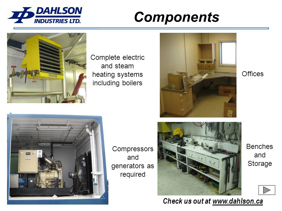 Components Complete electric and steam heating systems including boilers. Offices. Benches and Storage.