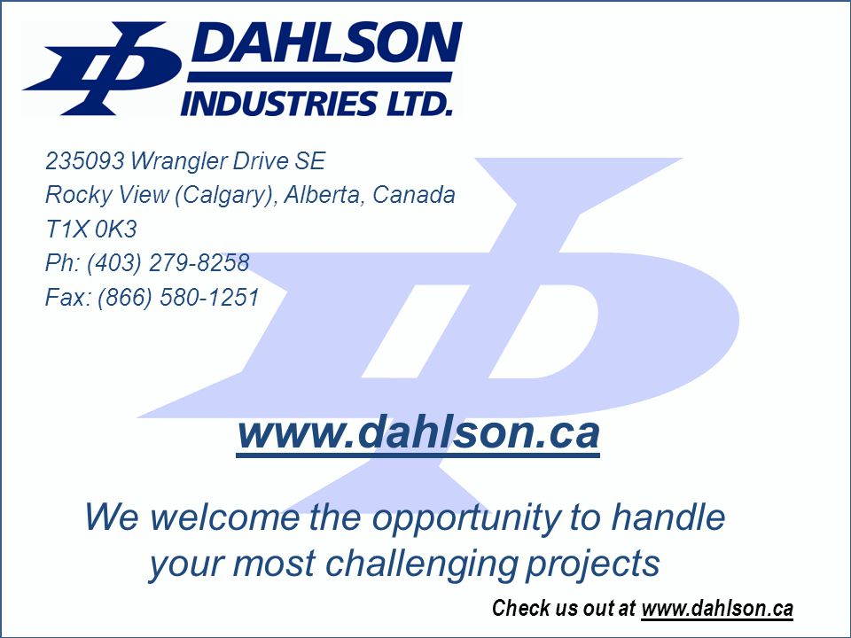 We welcome the opportunity to handle your most challenging projects