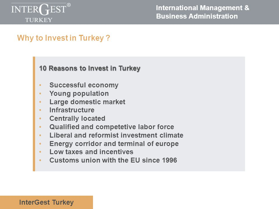 Why to Invest in Turkey 10 Reasons to Invest in Turkey