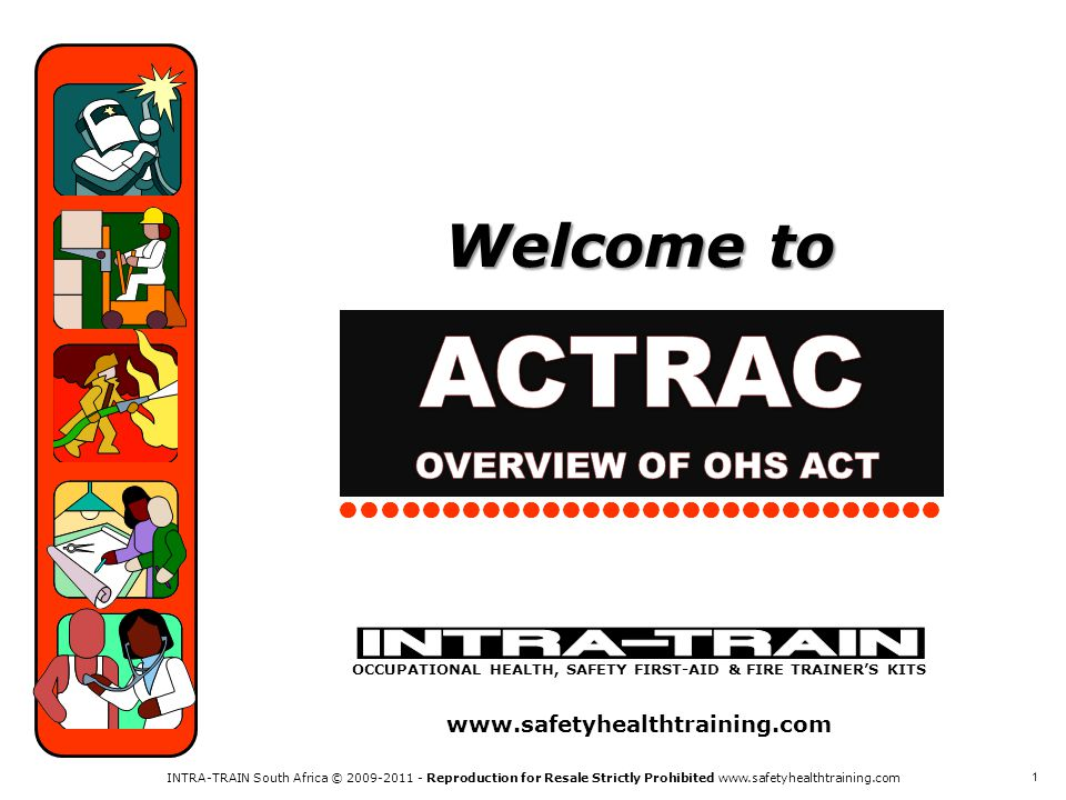 ACTRAC OVERVIEW OF OHS ACT