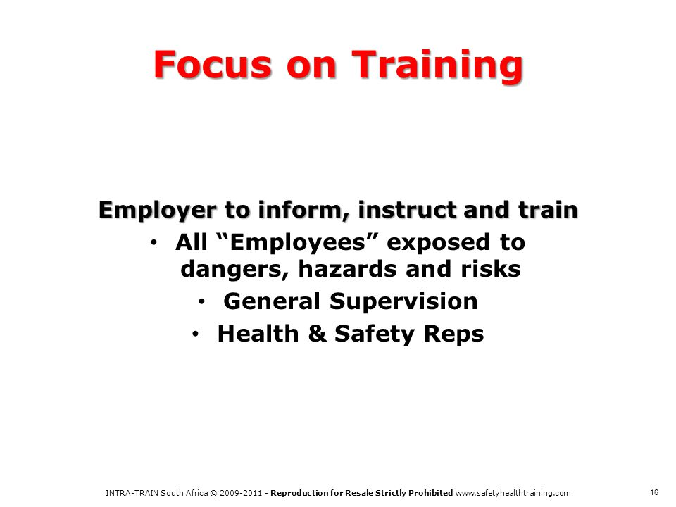 Focus on Training Employer to inform, instruct and train