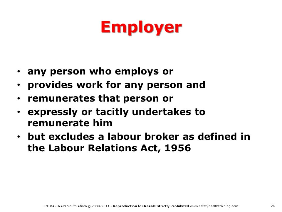 Employer any person who employs or provides work for any person and