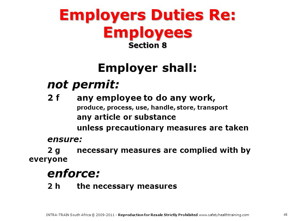 Employers Duties Re: Employees Section 8