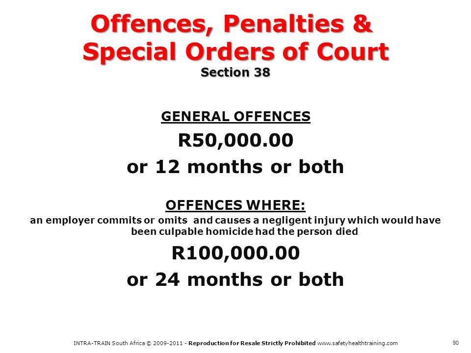 Offences, Penalties & Special Orders of Court Section 38
