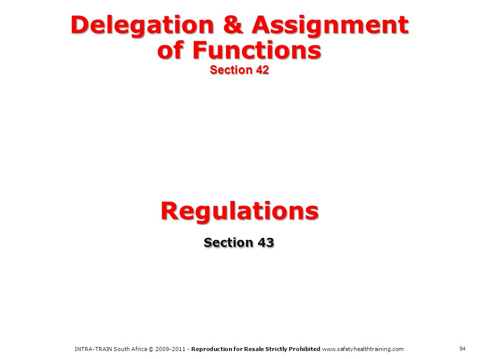 Delegation & Assignment of Functions Section 42