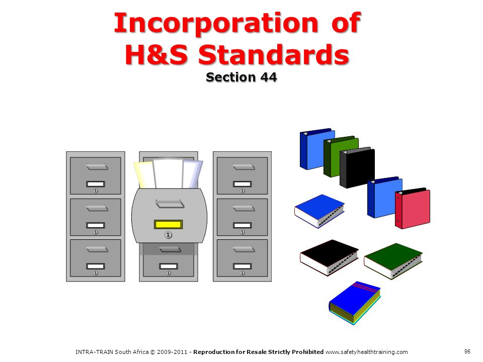 Incorporation of H&S Standards Section 44